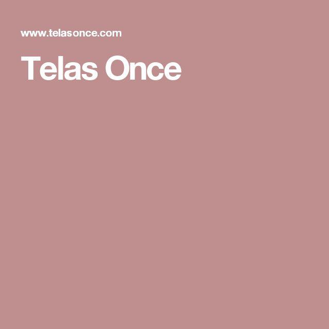 Telas Once