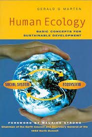 Human ecology : basic concepts for sustainable development / Gerald G. Marten. - London [etc.] : Earthscan, 2001
