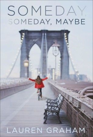 "Delightful and charming. Relatable and at times laugh-out-loud funny. I'm a ""Gilmore Girls"" fan so I was biased from the get-go, but this is a gem of a debut. — Someday, Someday, Maybe by Lauren Graham"