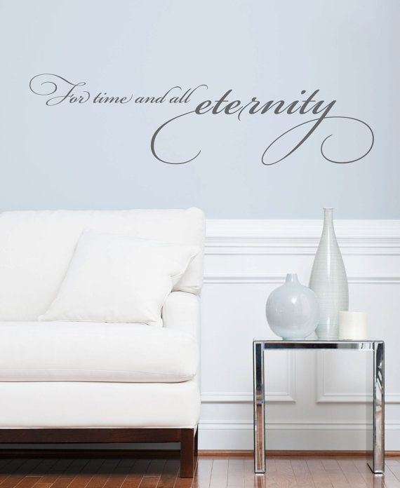 Wall Vinyl Quote  For Time & All Eternity 48x 13 by aubreyheath