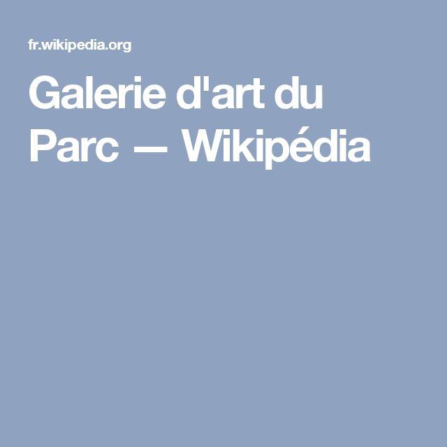 Galerie d'art du Parc — Wikipédia