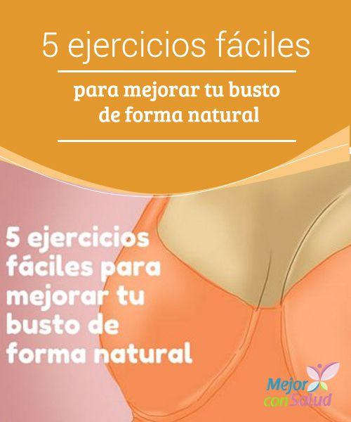 5 ejercicios fáciles para mejorar tu busto de forma natural El busto es uno de…