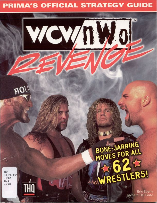WCW/NWO revenge : Prima's official strategy guide, by Eric Eberly and Richard Dal