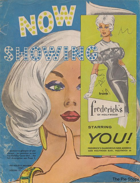 Holiday 1961 Frederick's of Hollywood Catalog by What Makes The Pie Shops Tick?, via Flickr