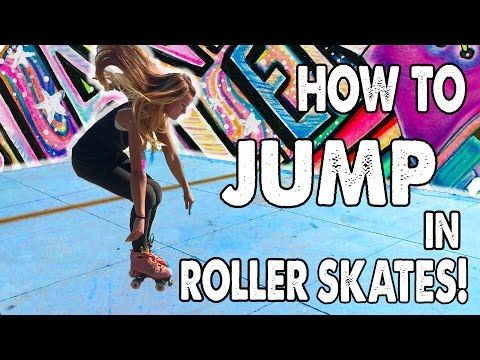 HOW TO JUMP ON ROLLER SKATES! - Ep. 8 Planet Roller Skate - YouTube
