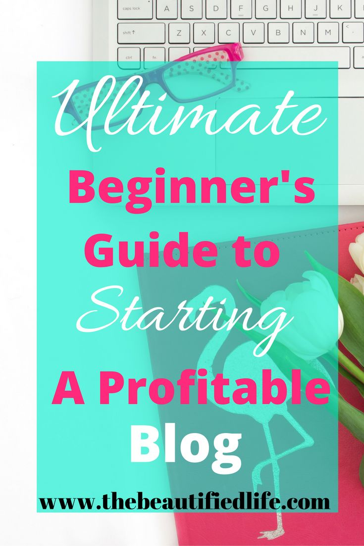 Ultimate Beginners Guide to starting a profitable blog. Starting a blog was the best decision I ever made. So I put together this guide to help you start a blog and make money from day one