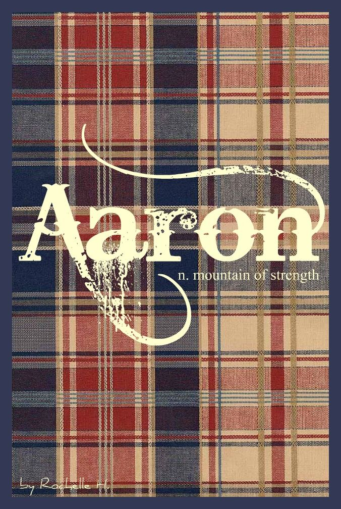 Baby Boy Name: Aaron. Meaning: Mountain of Strength; Messenger; Exalted One. Origin: Hebrew; Irish; English. http://www.pinterest.com/vintagedaydream/baby-names/