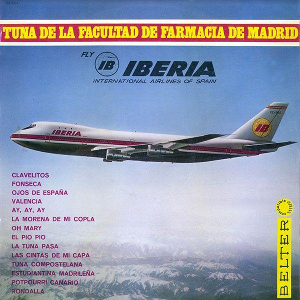 Tuna De La Facultad De Farmacia De Madrid - Fly IBERIA International Airlines Of Spain (Vinyl, LP, Album) at Discogs