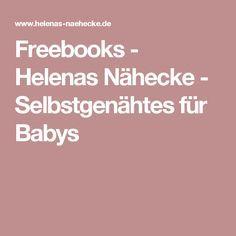 Freebooks - Helenas Nähecke - Selbstgenähtes für Babys