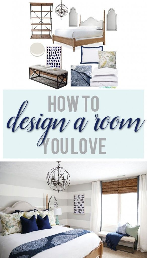 How To Design a Room You Love