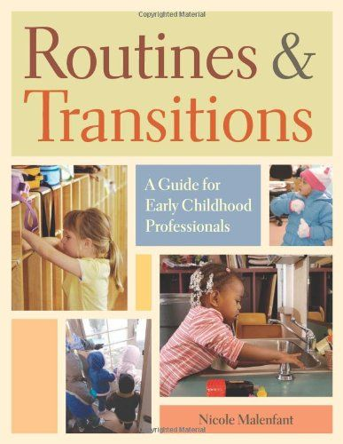 Routines & Transitions: A Guide for Early Childhood Professionals de Nicole Malenfant http://www.amazon.fr/dp/1933653043/ref=cm_sw_r_pi_dp_pni6ub1JX8W9M
