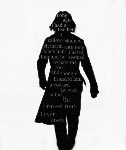 "That this silhouette is instantly recognisable as Snape is testimony to Alan Rickman's talents. He was equally amazing in ""Truly Madly Deeply, Die Hard, Love Actually and Galaxy Quest.  His work in the theatre has to be seen!  Someone puleeeze give this guy a knighthood!!!"