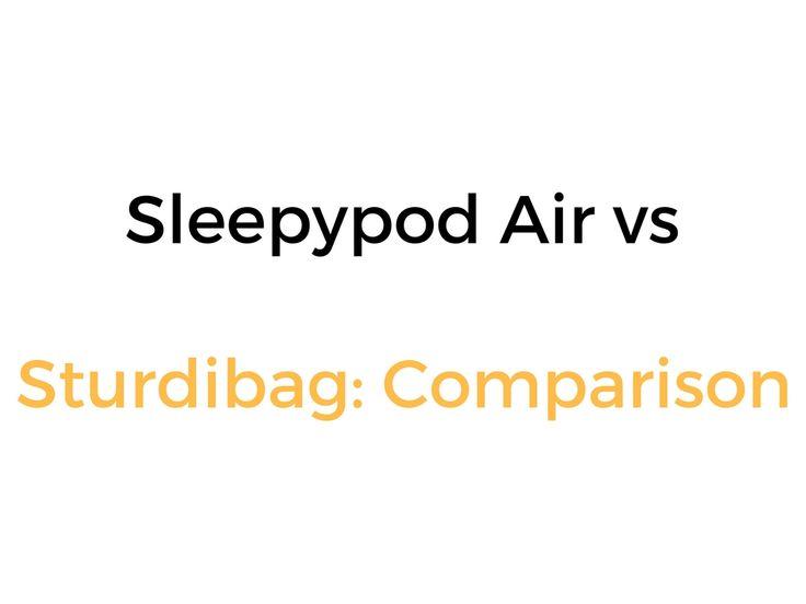 Sleepypod Air vs Sturdibag: Comparison, & Which Is Better?