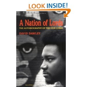 A Nation of Lords: The Autobiography of the Vice Lords