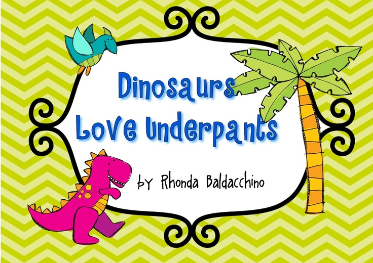 The 143 best dinosaurs images on pinterest dinosaurs dinosaur dinosaurs love underpants activities fandeluxe Image collections