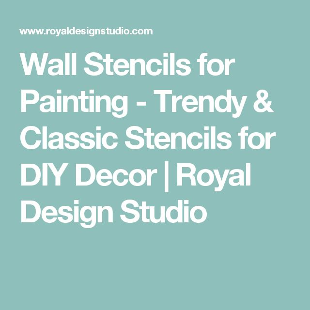 Wall Stencils for Painting - Trendy & Classic Stencils for DIY Decor   Royal Design Studio