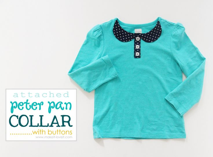 An Attached Peter Pan Collar…..with buttons