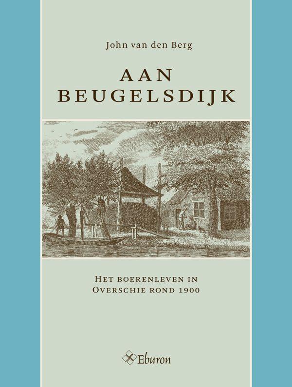 John van den Berg - Aan Beugelsdijk (2015)