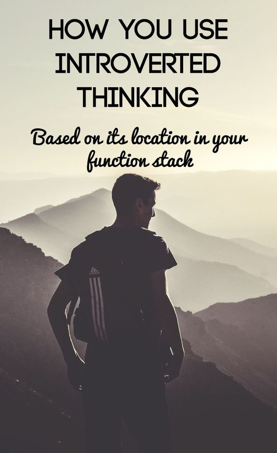 Introverted Thinking