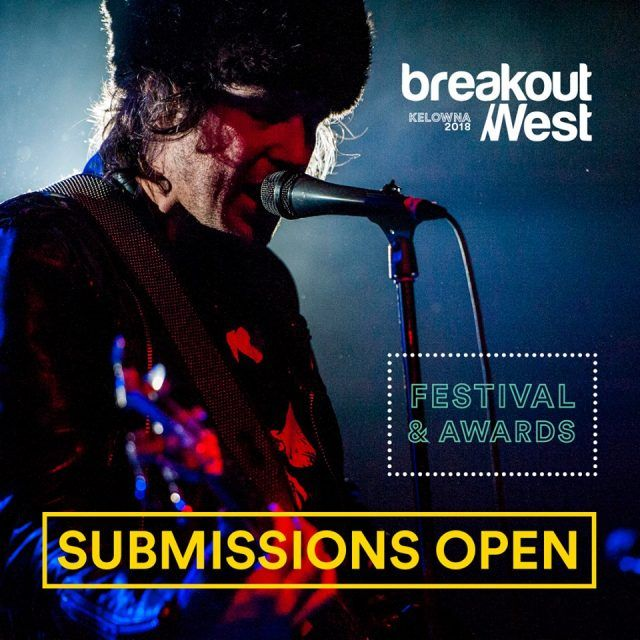 Submissions for the 2018 Western Canadian Music Awards! BreakOut West​ , @BreakOutWest, #BOWKelowna2018, #BOW2018, #BreakoutWest, #WCMA, #WesternCanadianMusicAwards, #ConcertTickets,#Canadianmusic, #KelownaMusic, #LiveMusicKelowna, #KelownaMusicNews, #OkanaganOnlineNewsMedia, #KamloopsMusicNews, #OkanaganMusicNews, #LocalMusicNews, #VernonMusicNews, #PentictonMusicNews, #VancouverMusicNews, #VictoriaMusicNews.