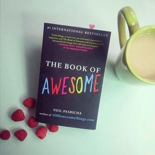 The Book Of Awesome by Neil Pasricha   23 Seriously Inspiring Books That'll Help You Manage Your Anxiety