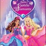 Filme da Barbie e o Castelo de Diamante