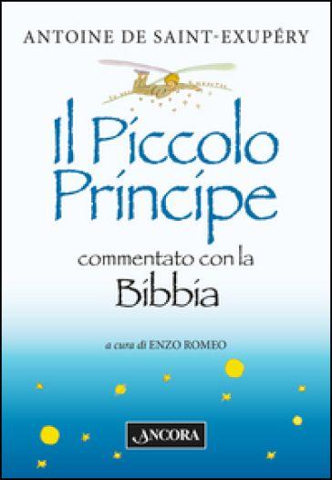 il piccolo principe commentato con la bibbia ancora - Cerca con Google