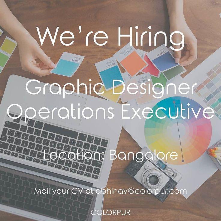 We're Hiring! Graphic Designer and Operations Executive. Freshers are welcome. Please mail your CV at abhinav@colorpur.com Location: Bangalore . #colorpur #hiring #graphicdesigner #operations #executive #job #fresher #fresherjobs #naukri #monster #hiringnow #bangalore #bengaluru #delhi #bangalorejobs #india #art #resume #CV #hire