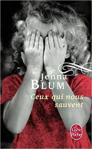 Amazon.fr - Ceux qui nous sauvent - Jenna Blum - Livres