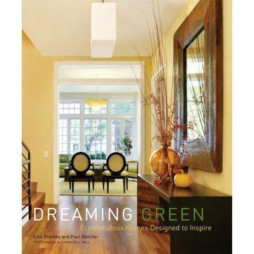 Dreaming Green by Lisa Sharkey, Paul Gleicher, Sara Bliss (2008, Hardcover)