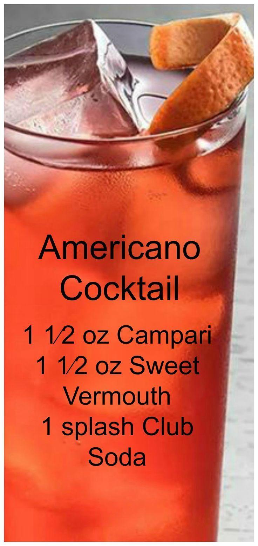 Classics You Should Know The Americano Recipe Americano Cocktail Recipe Alcohol Drink Recipes Classic Cocktail Recipes