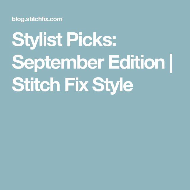Stylist Picks: September Edition | Stitch Fix Style