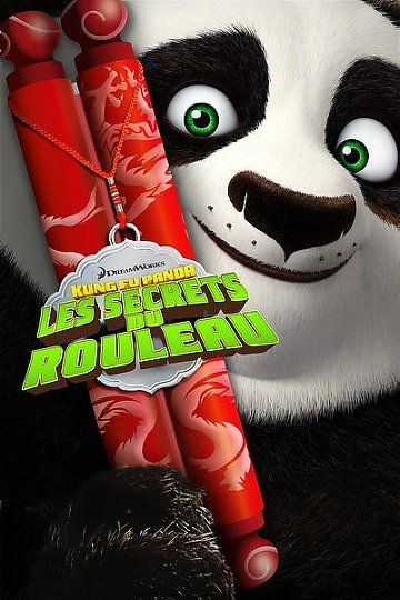 Kung Fu Panda : les secrets du rouleau Streaming