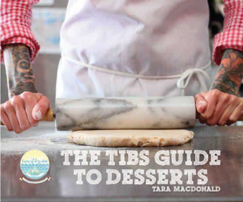 The TIBS Guide to Desserts by Tara MacDonald, http://www.amazon.ca/dp/099172271X/ref=cm_sw_r_pi_dp_xHJEtb1442KZF
