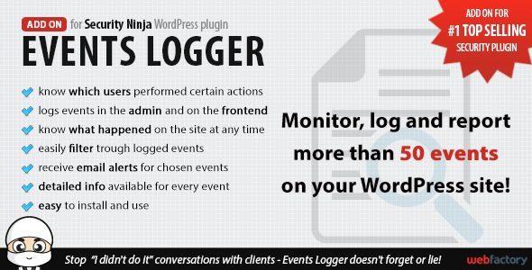 Events Logger add-on for Security Ninja - monitor everything that happens on your WordPress site.
