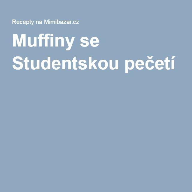 Muffiny se Studentskou pečetí