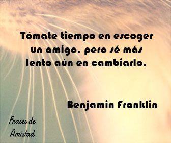 Frases de amistad con fotos de Benjamin Franklin