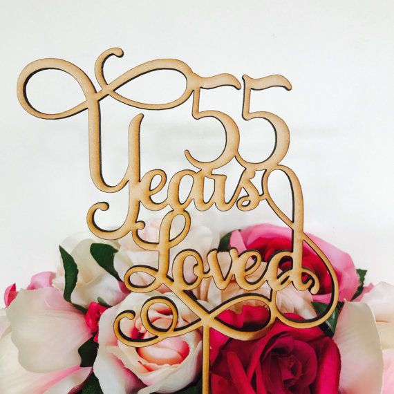 55 Years Loved Cake Topper Anniversary Decoration Decorating Wedding 55th