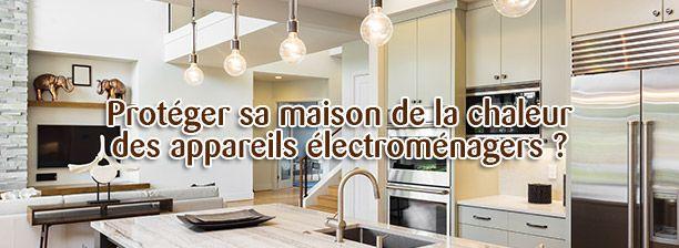 Vos appareils électroménagers libèrent de la chaleur dans votre maison. Suivez nos conseils pour réduire la température !