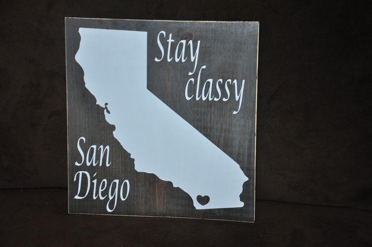 Wooden Stay Classy San Diego Sign by EmmyLouForYou on Etsy