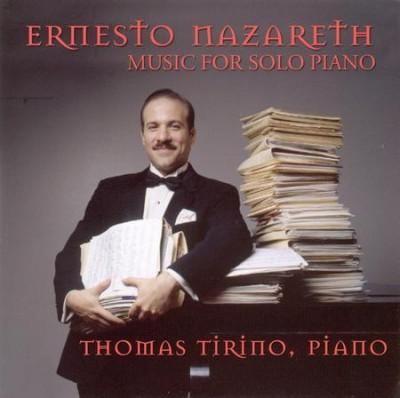 Thomas Tirino - Nazareth: Music For Solo Piano
