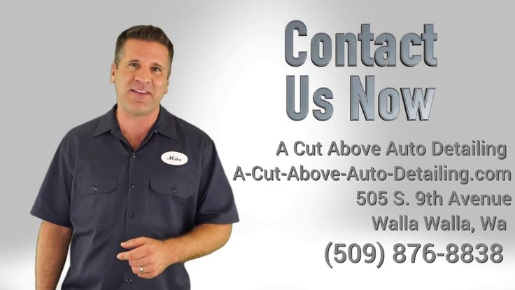 A Cut Above Aut Detailing - Walla Walla WA. (509) 876-8838  A Cut Above Aut Detailing - Walla Walla WA. (509) 876-8838 http://www.A-Cut-Above-Auto-Detailing...  Car Detailing Walla Walla WA - A Cut Above Auto Detailing  We now offer Window Tinting 505 S. 9th Avenue Walla Walla, Washington 99362 (509) 876-8838 http://www.A-Cut-Above-Auto-Detailing...    Auto detailing businesses like ours use a lot of different types of  Equipment For Auto Detailing - Pressure Washer, Vacuum, Steam Cleaner…