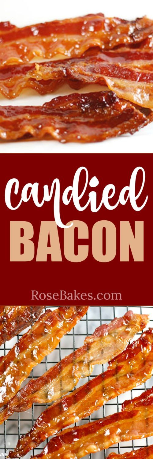 Candied Bacon - Rose Bakes