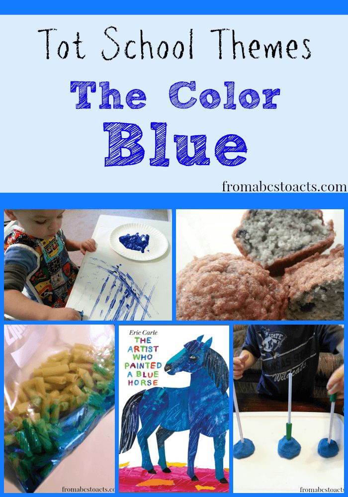 Tot School Themes: The Color Blue - From ABCs to ACTs