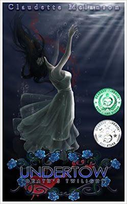 Tome Tender: Undertow: Death's Twilight by Claudette Melanson (...