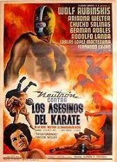 """Neutron vs. The Karate Killers (1965) $19.99; aka's: Neutrón Contra Los Asesinos Del Karate/Neutron Battles the Karate Assassins; Superhero-wrestler Neutron (Wolf Ruvinskis) battles a gang of robotic assassins who use their hands and feet as deadly weapons. Also stars Ariadna Welter and Chucho Salinas. (In Spanish language). This film is the rarest of all the """"Neutron"""" films and the only one of the five films that has never been released in the U.S."""
