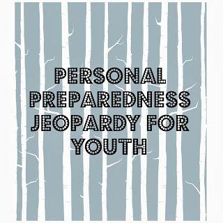 PERSONAL PREPAREDNESS JEOPARDY