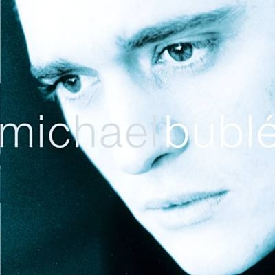 Dream A Little Dream Of Me - Michael Bublé