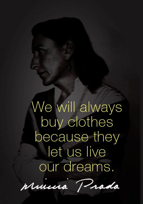 Some more fashion/Style Quotes.