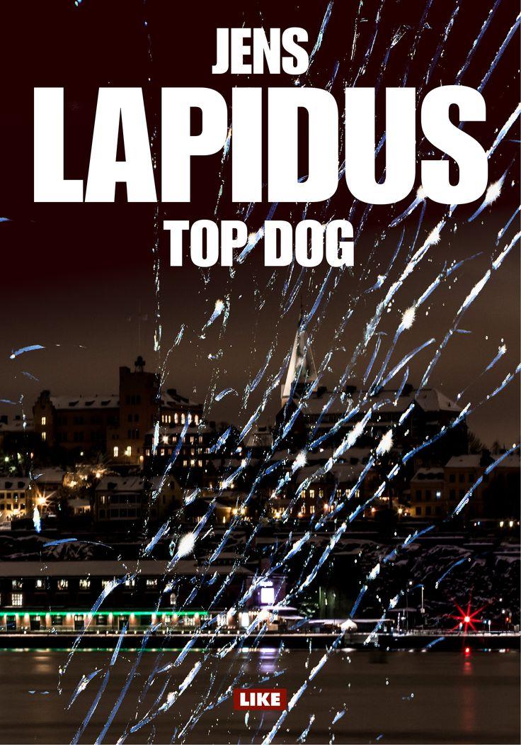 Jens Lapidus: Top dog